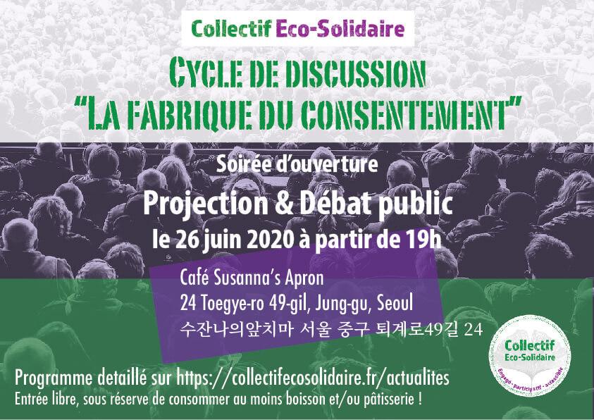 Fabrique du consentement | Café-citoyen | Actualités | Collectif Eco-Solidaire