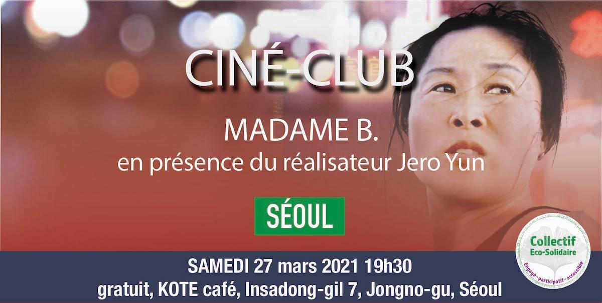 Séoul - Ciné-Club : Madame B